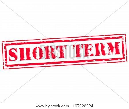 SHORT TERM RED Stamp Text on white backgroud