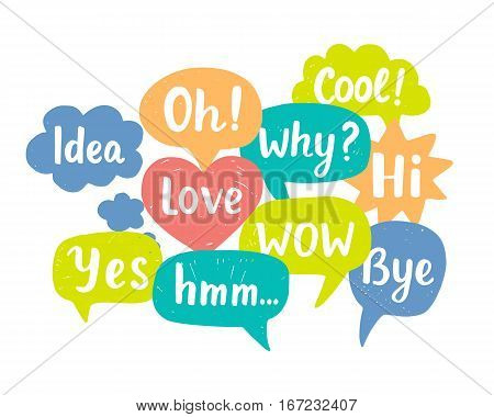 Hand drawn colorful chat bubbles with words Love Hi Bye Yes Why Cool Oh. Vector illustration