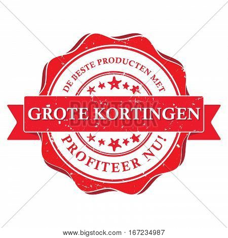 The best products with big discounts. Get it now! Dutch language: Het beste producten met grote kortingen, Profiteer nu! - business stamp / label / sticker for retail industry . Print colors used