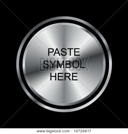 Round metal button (paste symbol here).