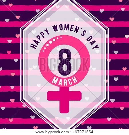 Vector illustration of stylish 8 march womens day greeting card with typography text sign, hearts, white angled shape frame, gender symbol on seamless rough stripes in Memphis style