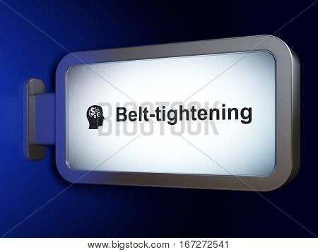 Business concept: Belt-tightening and Head With Finance Symbol on advertising billboard background, 3D rendering