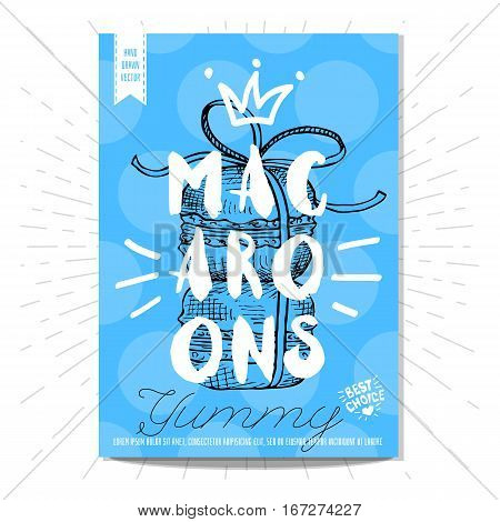 Colorful macaroons labels. Macaroons, yummy, heart, best choice. Retro background. Sketch style, posters, hand drawn vector.