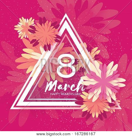 8 March. Floral Greeting card. International Happy Women's Day. Colorful Paper cut flower holiday background with triangle Frame and space for text. Origami Trendy Design Template. Vector illustration