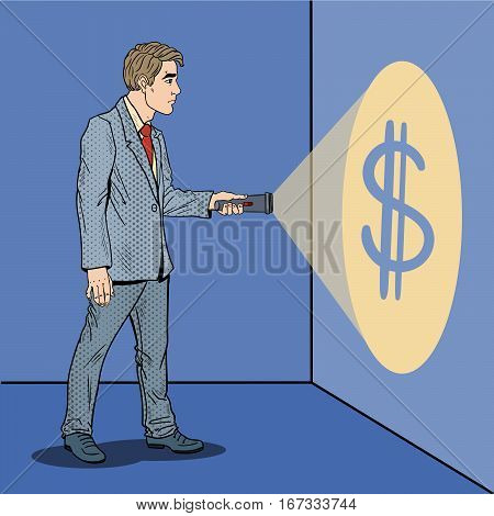 Pop Art Businessman with Flashlight Searching for Money. Vector illustration