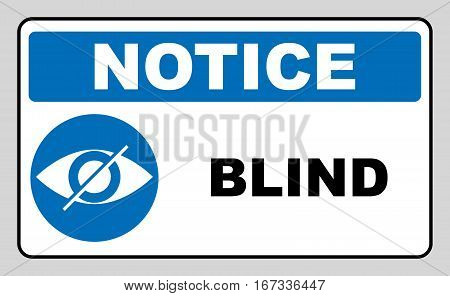 Blind sign in blue circle, notice label. Crossed eye icon. Simple flat logo of strikethrough eye on white background. Vector illustration.