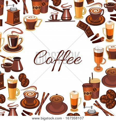 Cup of coffee and chocolate, candy stick dessert poster. Hot mug with mocha or espresso, latte and mocha or macchiato, arabica or americano in plastic sleeve or clutch, grains and beans, cezve or cezveler. For shop or restaurant, coffeeshop theme