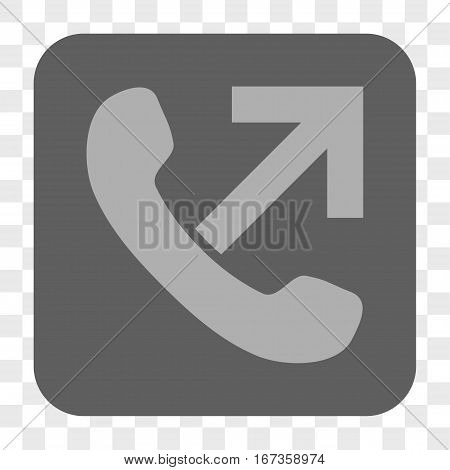 Outgoing Call interface toolbar button. Vector icon style is a flat symbol inside a rounded square button light gray and gray colors chess transparent background.