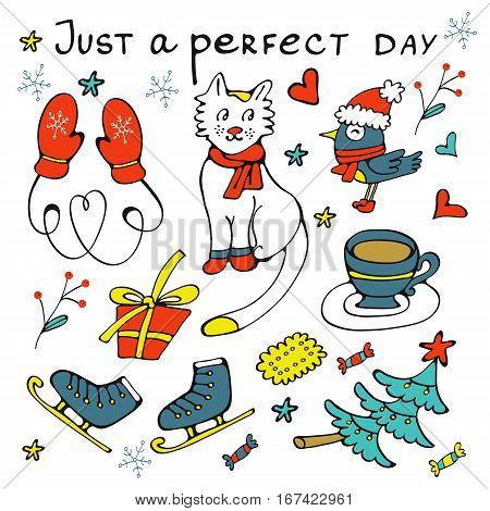 Just a perfect day concept card with winter related graphics. Illustratio in vector format