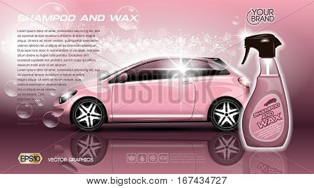 High quality Car Shampoo and Wax Spray packadge mock up ads. Bottle of carwash soap. 3d Vector realistic vehicle template.