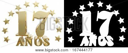 Golden digit seventeen and the word of the year decorated with stars. Translated from the Spanish. 3D illustration