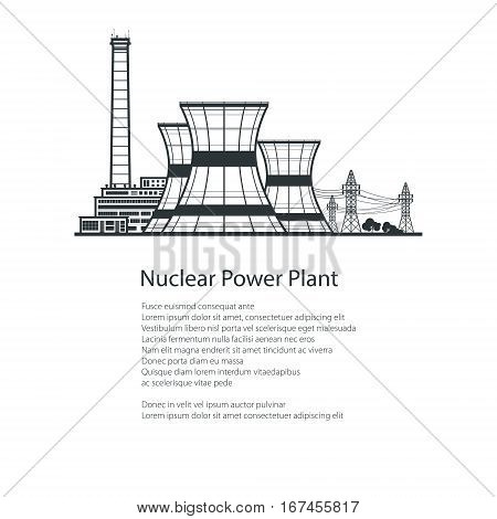 Nuclear Reactor and Power Lines and down Text, Silhouette Thermal Power Station , Poster Brochure Flyer Design, Black and White Vector Illustration