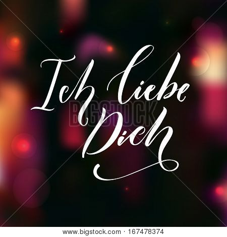 Ich liebe dich. I love you in German language. Love quote. Typography overlay on dark blur background with pink and red lights. Valentine's day card vector design