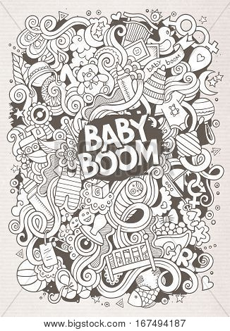 Cartoon cute doodles hand drawn Baby illustration. Line art detailed, with lots of objects background. Funny vector artwork. Sketchy picture with children theme items