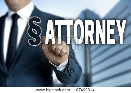 attorney touchscreen is operated by businessman concept