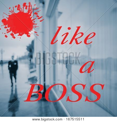 like a boss-quote-text on blurred photo red blue
