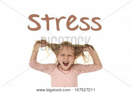 English language learning vocabulary school card with word stress and sweet young little schoolgirl pulling her hair desperate in stress tired and overwhelmed screaming crazy isolated