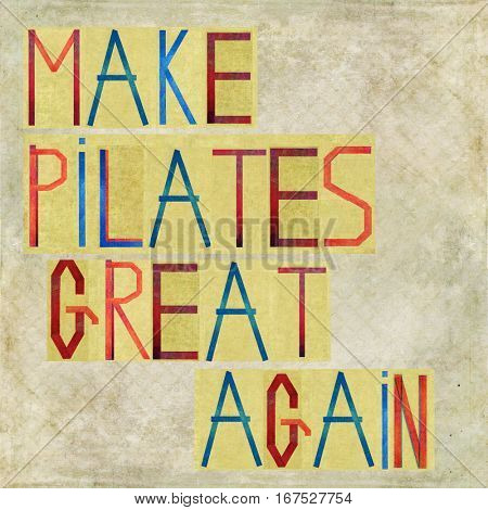 Make Pilates great again