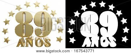 Golden digit eighty nine and the word of the year decorated with stars. Translated from the Spanish. 3D illustration