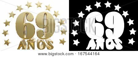 Golden digit osixty nine and the word of the year decorated with stars. Translated from the Spanish. 3D illustration