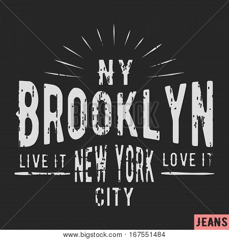 T-shirt print design. New York Brooklyn vintage stamp. Printing and badge applique label t-shirts jeans casual wear. Vector illustration.