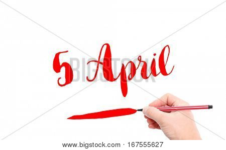 5 April written by hand on a white background