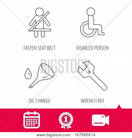 Achievement and video cam signs. Wrench key, oil change and fasten seat belt icons. Disabled person linear sign. Calendar icon. Vector