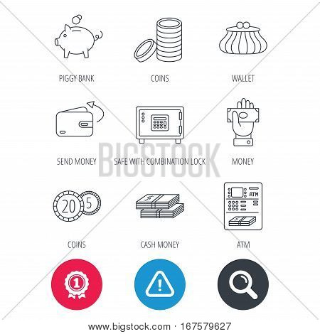 Achievement and search magnifier signs. Piggy bank, cash money and wallet icons. Safe box, send money and dollar usd linear signs. Give money, coins and ATM icons. Hazard attention icon. Vector
