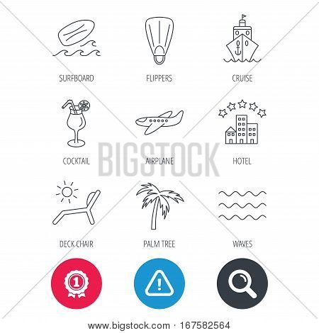Achievement and search magnifier signs. Cruise, waves and cocktail icons. Hotel, palm tree and surfboard linear signs. Airplane, deck chair and flippers flat line icons. Hazard attention icon. Vector