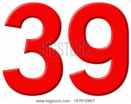 Numeral 39, Thirty Nine, Isolated On White Background, 3D Render