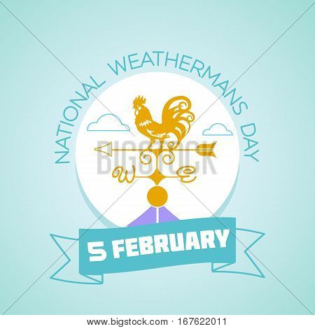 5 February  National Weatherman's Day