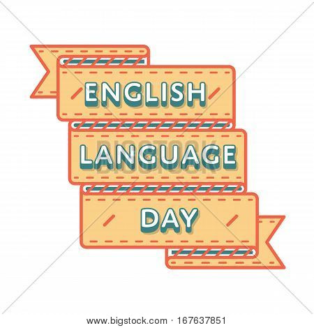 English Language day emblem isolated vector illustration on white background. 23 april world cultural holiday event label, greeting card decoration graphic element