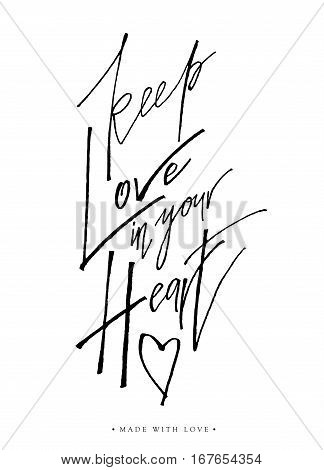 Keep Love In Your Heart Greeting Card With Calligraphy.