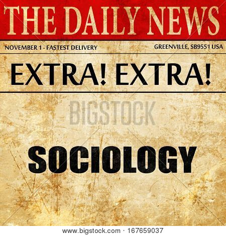 sociology, newspaper article text