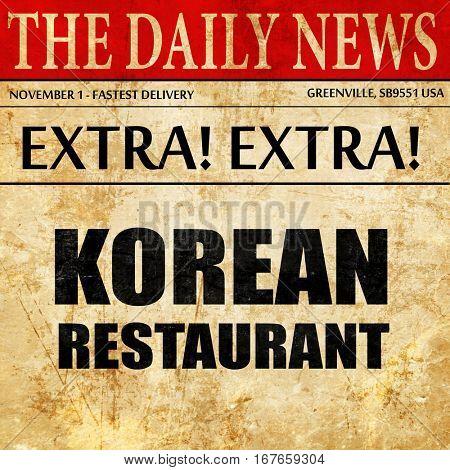 Delicious korean cuisine, newspaper article text