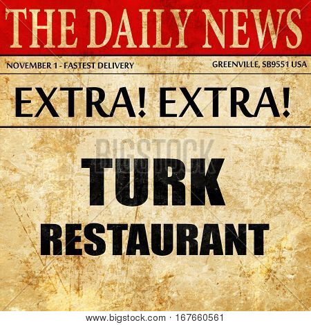 Delicious turkish cuisine, newspaper article text