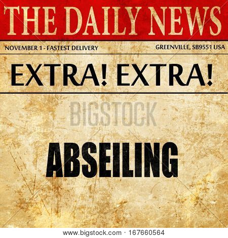 abseiling sign background, newspaper article text