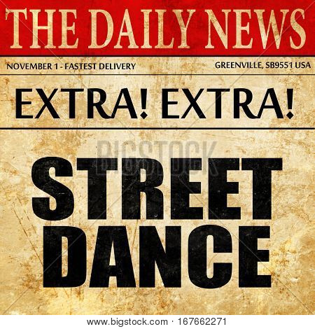 street dance, newspaper article text