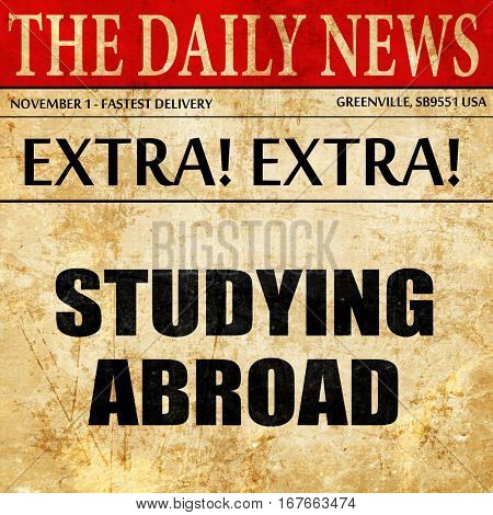 studying abroad, newspaper article text