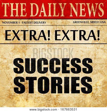 success stories, newspaper article text