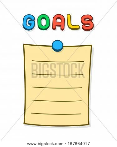Goals blank list or memo with blue thumb tack and magnet letters pinned on a white background cartoon vector illustration