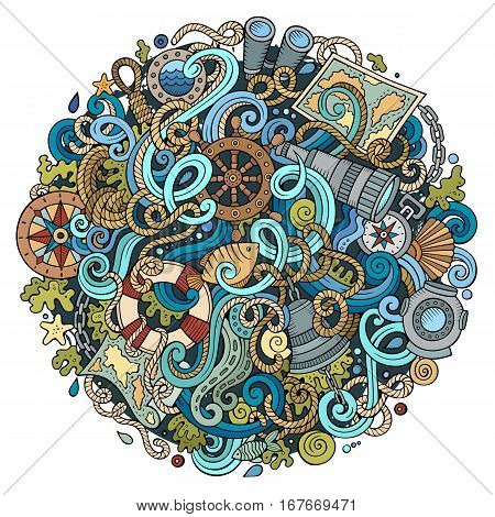 Cartoon cute doodles hand drawn nautical illustration. Colorful detailed, with lots of objects background. Funny vector artwork. Bright colors picture with marine theme items