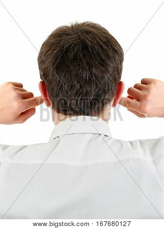 Rear View of the Man Covering his Ears Isolated on the white background