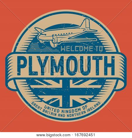 Grunge rubber stamp or tag with airplane and text Welcome to Plymouth United Kingdom vector illustration