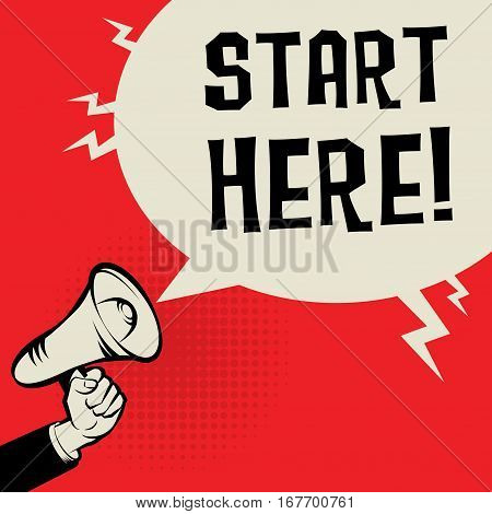 Megaphone Hand business concept with text Start Here vector illustration