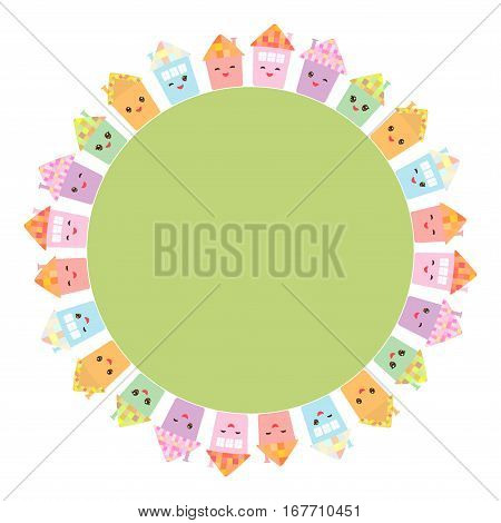 Round frame for your text. Funny happy house set kawaii face smile pink cheeks big eyes. pastel colors. Vector illustration