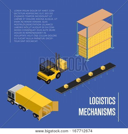 Logistics mechanisms isometric vector illustration. Forklift truck with packing boxes in warehouse terminal interior, truck loading process. Freight delivery, cargo shipment, warehouse logistics