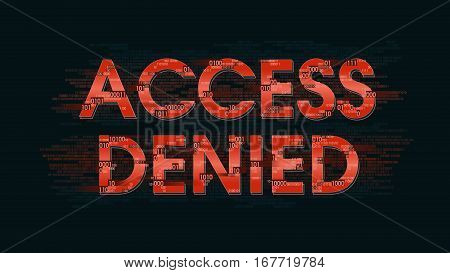 message system access is denied - the result of authorization identification registration. the security control system, data protection