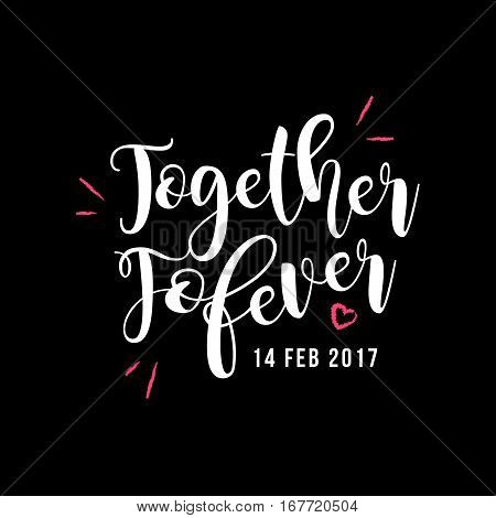 Together Forever Valentine's Day White Type Vector Greeting Sticker Icon, Black Background.