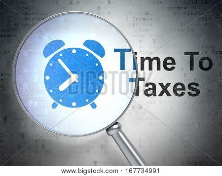Time concept: magnifying optical glass with Alarm Clock icon and Time To Taxes word on digital background, 3D rendering